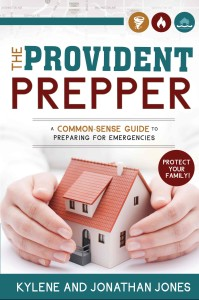 The Provident Prepper - A Common-Sense Guide to Preparing for Emergencies