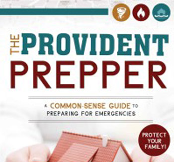 Announcing … The Provident Prepper – A Common-Sense Guide to Preparing for Emergencies