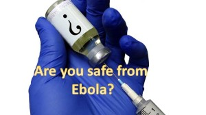 safe from ebola 300x168 Get Ready for Ebola