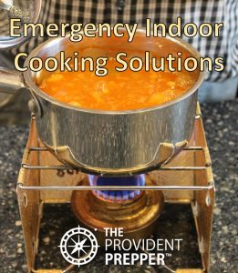 Safe Indoor Emergency Cooking Solutions | The Provident Prepper